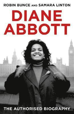 bokomslag Diane Abbott: The Authorised Biography