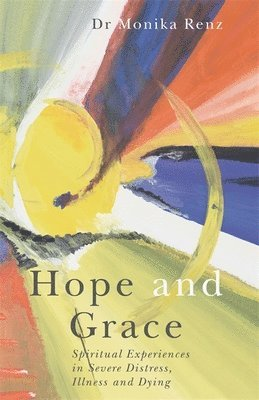 bokomslag Hope and Grace