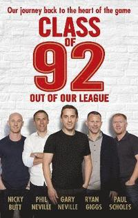 bokomslag Class of 92: Out of Our League