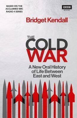 bokomslag Cold war - a new oral history of life between east and west