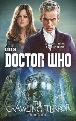 bokomslag Doctor who: the crawling terror (12th doctor novel)