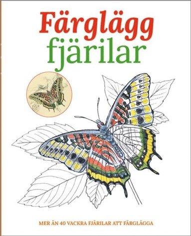bokomslag Färglägg fjärilar : mer än 40 vackra fjärilar att färglägga