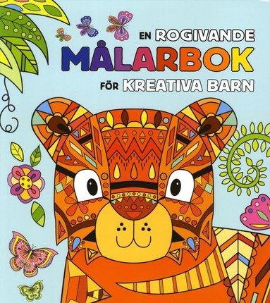 bokomslag En rogivande målarbok för kreativa barn