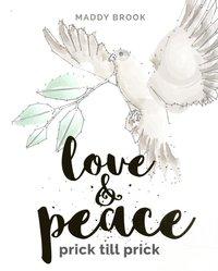 bokomslag Love & Peace - prick till prick