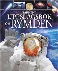 bokomslag Barnens uppslagsbok om rymden