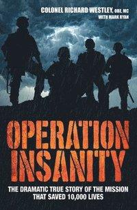 bokomslag Operation Insanity