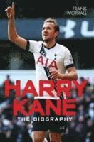 bokomslag Harry Kane: The Biography