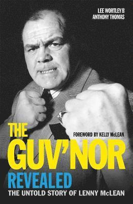 bokomslag Guvnor revealed - the untold story of lenny mclean