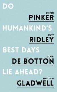 bokomslag Do Humankind's Best Days Lie Ahead?