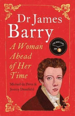 bokomslag Dr james barry - a woman ahead of her time