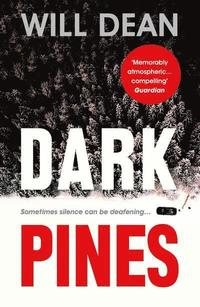 bokomslag Dark Pines: 'The tension is unrelenting, and I can't wait for Tuva's next outing.' - Val McDermid
