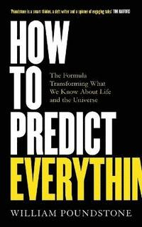 bokomslag How to Predict Everything