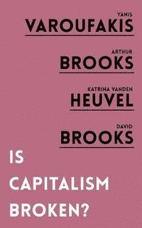 bokomslag Is Capitalism Broken?