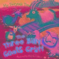 bokomslag My Fairytale Time: Three Billy Goats Gruff