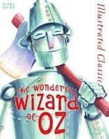 bokomslag Illustrated classic: the wonderful wizard of oz