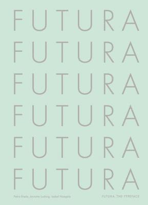 bokomslag Futura: The Typeface