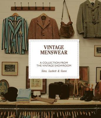 bokomslag Vintage Menswear: A Collection from The Vintage Showroom