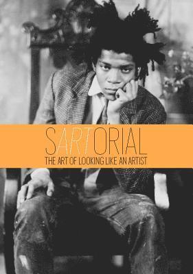 bokomslag sARTorial: The Art of Looking Like an Artist:The Art of Looking L