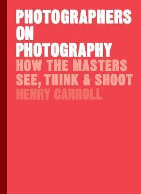 bokomslag Photographers on Photography