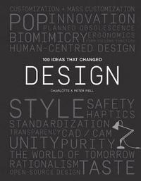 bokomslag 100 Ideas that Changed Design