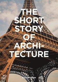 bokomslag The Short Story of Architecture