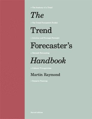 bokomslag Trend Forecaster's Handbook, The:Second Edition: Second Edition