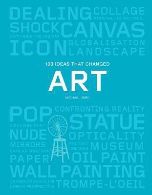 bokomslag 100 Ideas that Changed Art