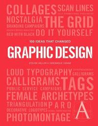bokomslag 100 Ideas that Changed Graphic Design