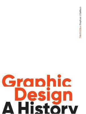 bokomslag Graphic Design, Third Edition: A History