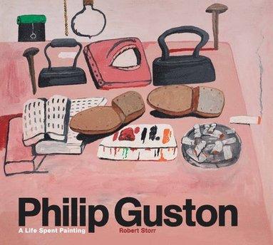 bokomslag Philip Guston: A Life Spent Painting