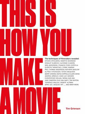 bokomslag This is How You Make a Movie