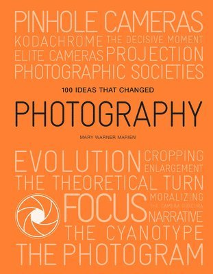 bokomslag 100 Ideas that Changed Photography