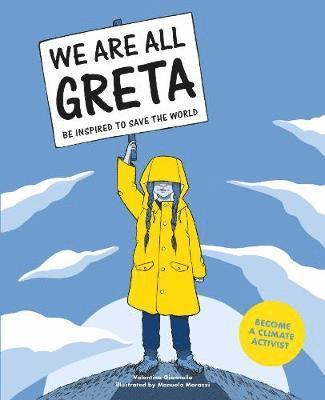 bokomslag We Are All Greta - Be Inspired to Save the World