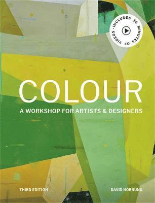Colour Third Edition: A workshop for artists and designers 1