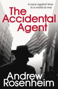 bokomslag The Accidental Agent