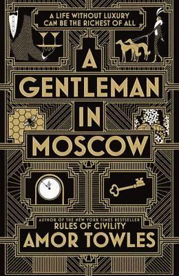 bokomslag A Gentleman in Moscow