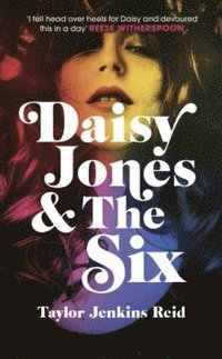 bokomslag Daisy Jones and The Six