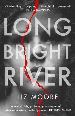 bokomslag Long Bright River: Read the book everyone will be talking about