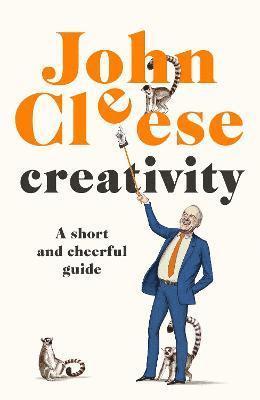 bokomslag Creativity: A Short and Cheerful Guide