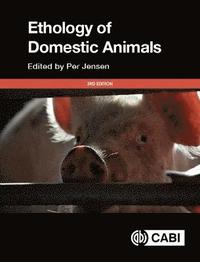 bokomslag The Ethology of Domestic Animals: An Introductory Text