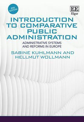 bokomslag Introduction to Comparative Public Administration: Administrative Systems and Reforms in Europe