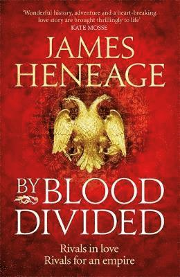 By blood divided - the epic historical adventure from the critically acclai 1