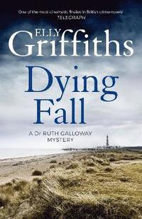 bokomslag Dying fall - a spooky, gripping read for halloween (dr ruth galloway myster