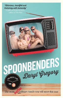 bokomslag Spoonbenders - a bbc radio 2 book club choice - the perfect summer read!