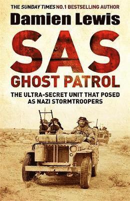 bokomslag SAS Ghost Patrol: The Ultra-Secret Unit That Posed As Nazi Stormtroopers
