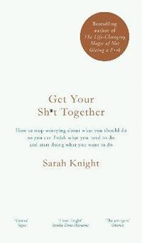 bokomslag Get Your Sh*t Together