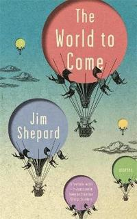 World to come - stories