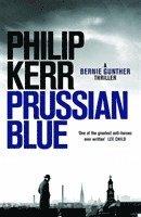bokomslag Prussian Blue: Bernie Gunther Thriller 12