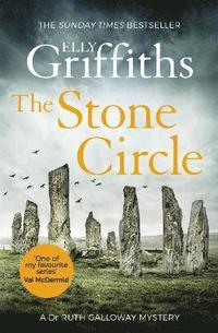 bokomslag The Stone Circle: The Dr Ruth Galloway Mysteries 11