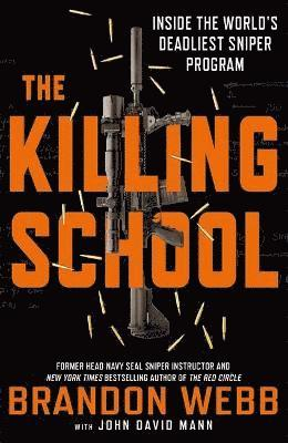bokomslag Killing school - inside the worlds deadliest sniper program